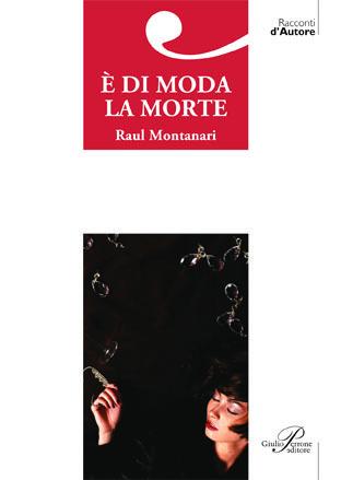 È di moda la morte  by  Raul Montanari