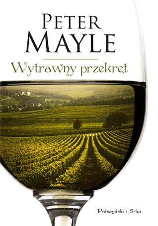 Wytrawny przekręt Peter Mayle