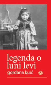 Legenda o Luni Levi Gordana Kuić