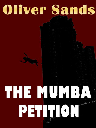 The Mumba Petition  by  Oliver Sands