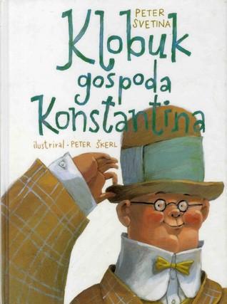 Klobuk gospoda Konstantina Peter Svetina