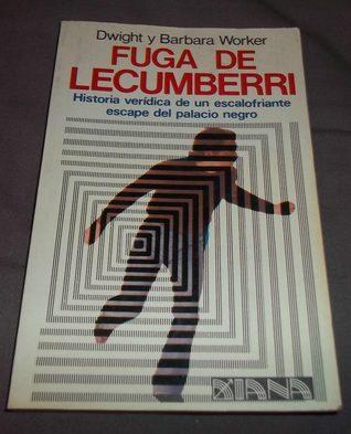 Fuga de Lecumberri  by  Dwight Worker