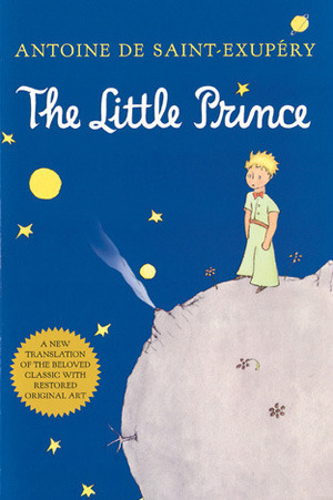 The Antoine De Saint-Exupery Collection (The Little Prince / Airmans Odyssey) Antoine de Saint-Exupéry