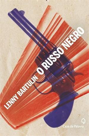 O Russo Negro (Jack Susko, #2) Lenny Bartulin