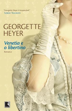 Venetia e o Libertino Georgette Heyer