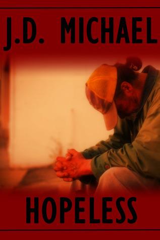 Hopeless J.D. Michael