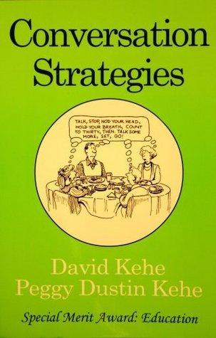 Conversation Strategies  by  David Kehe