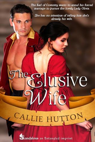 The Elusive Wife (Marriage Mart Mayhem #1) Callie Hutton
