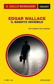 Il bandito invisibile Edgar Wallace