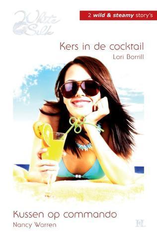Kers in de cocktail / Kussen op commando Lori Borrill