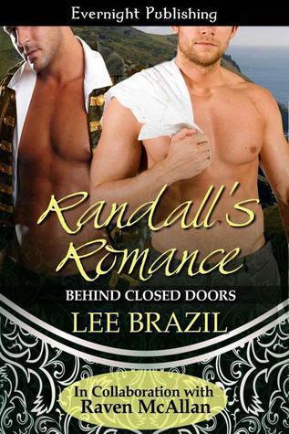 Randalls Romance (Behind Closed Doors, #1) Lee Brazil