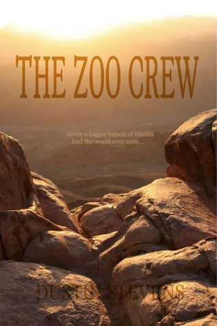 The Zoo Crew (A Zoo Crew Novel - Book 1) Dustin Stevens