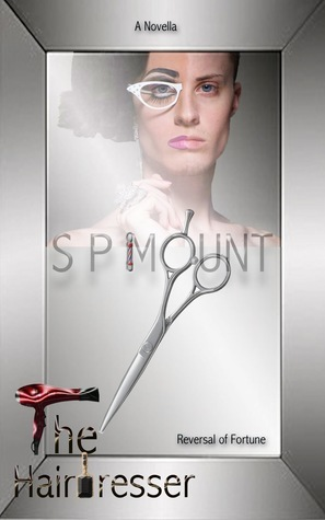 The Hairdresser  by  S.P. Mount