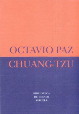 Chuang-Tzu  by  Octavio Paz