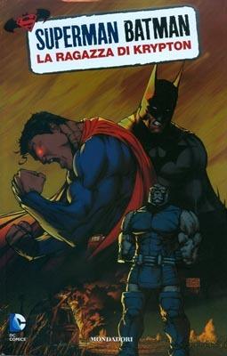 Superman/Batman n. 2: La ragazza di Krypton Jeph Loeb