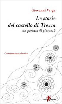 Le storie del castello di Trezza. Un peccato di gioventù  by  Giovanni Verga