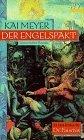 Der Engelspakt (Die neue Historia des Doktor Faustus, #1)  by  Kai Meyer
