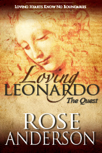 The Quest (Loving Leonardo, #2) Rose Anderson