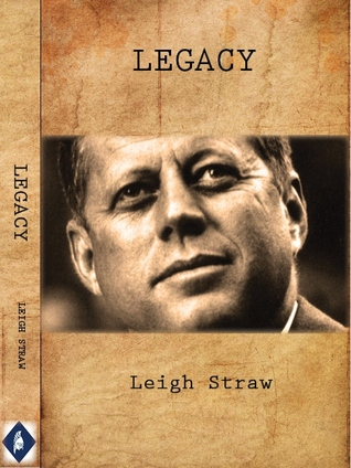 Legacy  by  Leigh Straw