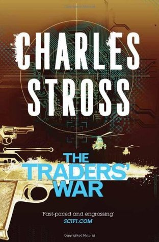 The Traders War  by  Charles Stross