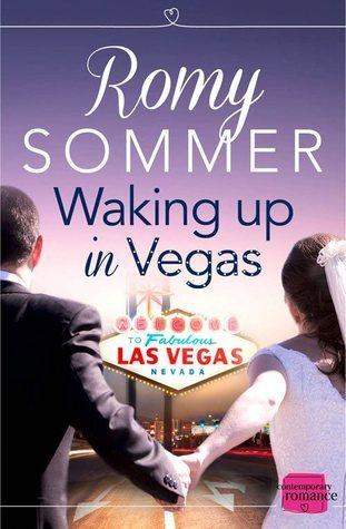 Waking up in Vegas Romy Sommer