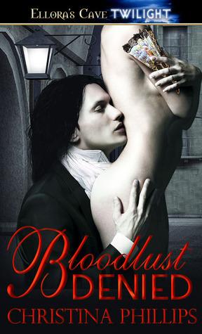 Bloodlust Denied Christina Phillips