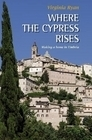 Where the Cypress Rises  by  Virginia Ryan