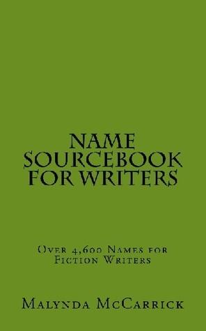 Name Sourcebook For Writers Malynda McCarrick