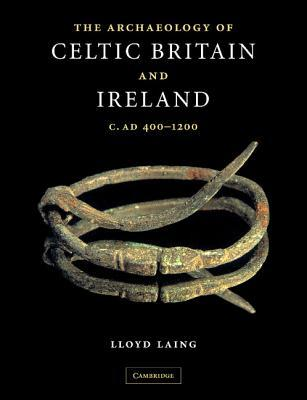 A Catalogue of Celtic Ornamental Metalwork in the British Isles, Ad 400-1200  by  Lloyd Robert Laing