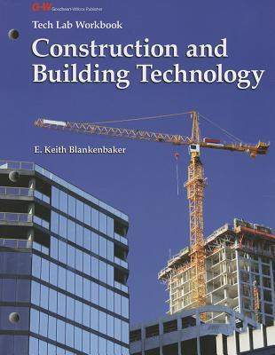 Construction & Building Technology  by  E. Keith Blankenbaker