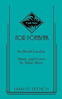 Noir Pointblank David Landau