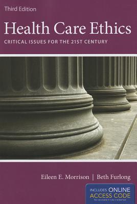 Health Care Ethics  by  Eileen E. Morrison