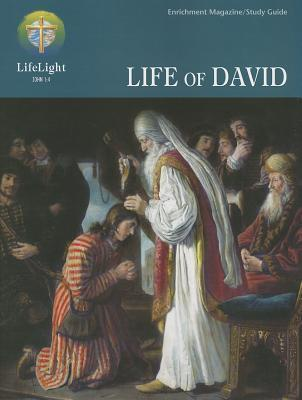 Lifelight: Life of David - Study Guide  by  Mark Eddy