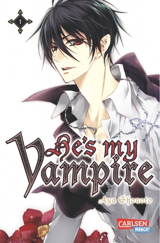 Hes my Vampire, Vol 1  by  Aya Shouoto
