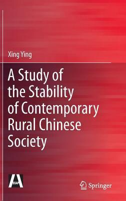 A Study of the Stability of Contemporary Rural Chinese Society Xing Ying