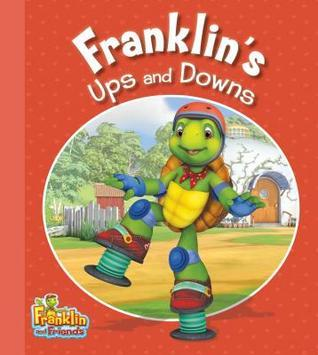 Franklins Ups and Downs  by  Harry Endrulat