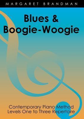 Blues and Boogie-Woogie Margaret Susan Brandman