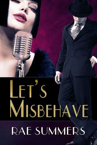 Lets Misbehave  by  Romy Sommer