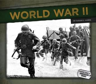 World War II  by  Susan E. Hamen