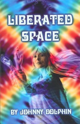 Liberated Space Johnny Dolphin