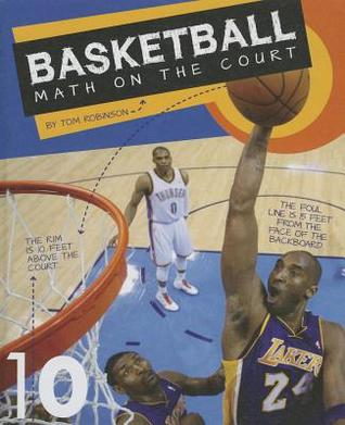Basketball: Math on the Court  by  Tom Robinson