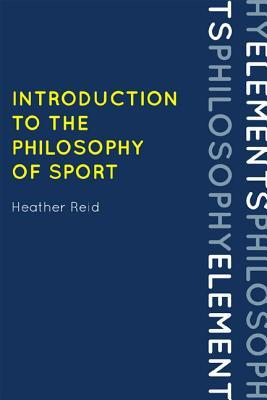 Olympics and Philosophy  by  Heather Reid