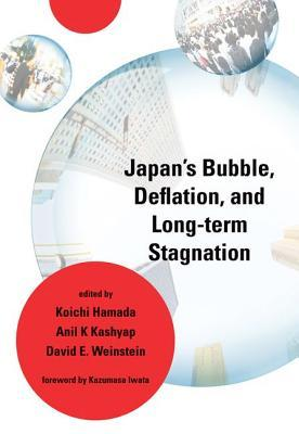 Miraculous Growth and Stagnation in Post-War Japan  by  Koichi Hamada