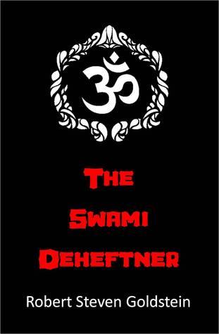 The Swami Deheftner Robert Steven Goldstein