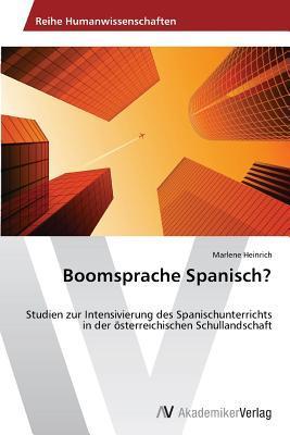 Boomsprache Spanisch?  by  Heinrich Marlene