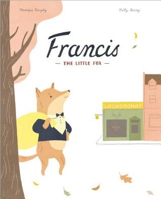 Francis, the Little Fox Veronique Boisjoly