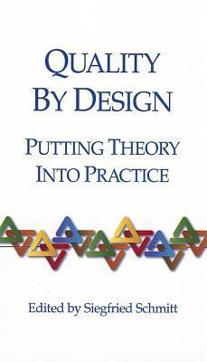 Quality By Design Putting Theory Into Practice Siegfried Schmitt