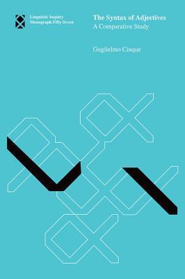 The Syntax of Adjectives: A Comparative Study Guglielmo Cinque