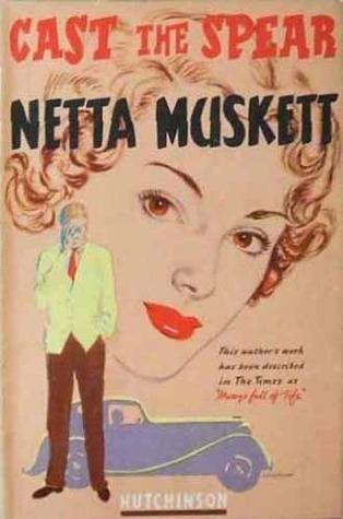 Cast the Spear Netta Muskett