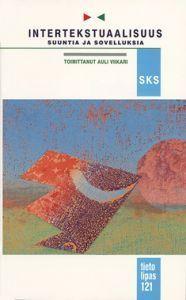 Intertekstuaalisuus - suuntia ja sovelluksia  by  Auli Viikari